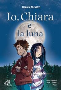 Io, Chiara e la luna