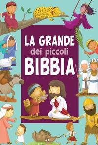 La grande Bibbia dei piccoli