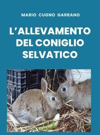 L'allevamento del coniglio selvatico