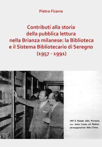 Contributi alla storia della pubblica lettura nella Brianza milanese