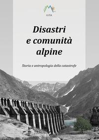 Disastri e comunità alpine