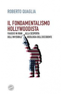 Il fondamentalismo hollywoodista