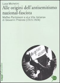 Alle origini dell'antisemitismo nazional-fascista