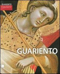 Guariento e la Padova carrarese : Guariento / a cura di Davide Banzato, Francesca Flores d'Arcais, Anna Maria Spiazzi.