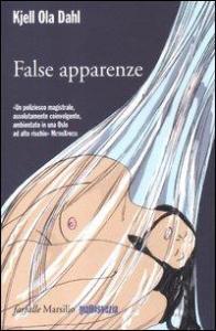 False apparenze / Kjell Ola Dahl ; traduzione di Giovanna Paterniti