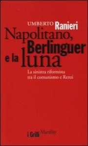 Napolitano, Berlinguer e la luna
