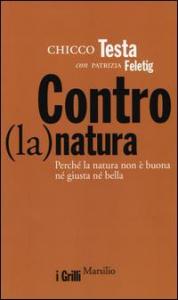 Contro (la) natura