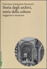 Storia degli archivi, storia della cultura