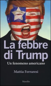 La febbre di Trump