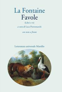 Favole / La Fontaine. Libri 1-6
