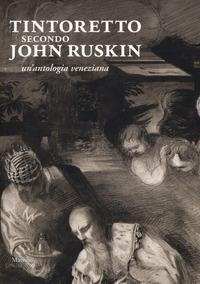 Tintoretto secondo John Ruskin