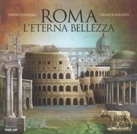 Roma l'eterna bellezza