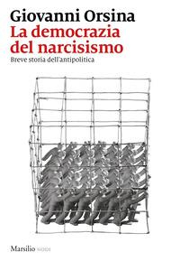 La democrazia del narcisismo