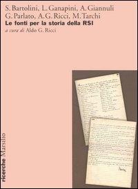 Le fonti per la storia della RSI