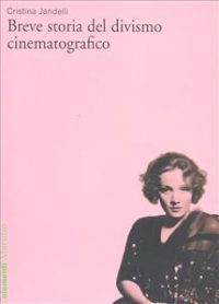 Breve storia del divismo cinematografo