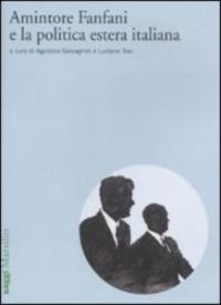 Amintore Fanfani e la politica estera italiana