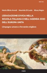 L'educazione civica nella scuola italiana e nell'Agenda 2030 dell'Europa unita