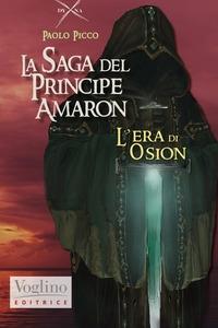 La saga del principe Amaron. [1]: L'era di Osion