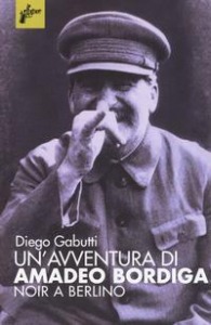 Un'avventura di Amadeo Bordiga