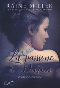 La passione di Darius