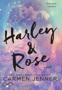 Harley & Rose