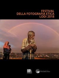 Festival della fotografia etica, Lodi 2018