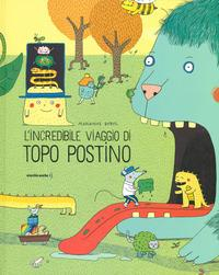 L'incredibile viaggio di Topo Postino