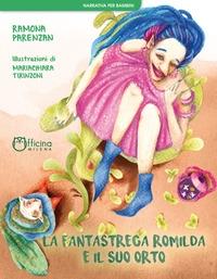 La fantastrega Romilda e il suo orto