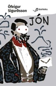Jón & le missive che scrisse alla moglie incinta mentre svernava in una grotta & preparava il di lei avvento & dei nuovi tempi