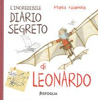 L'incredibile diario segreto di Leonardo