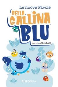 Le nuove favole della Gallina Blu