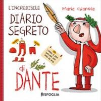 L'incredibile diario segreto di Dante