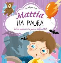 Mattia ha paura