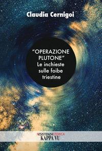 """""""Operazione Plutone"""""""