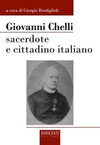 Giovanni Chelli sacerdote e cittadino italiano