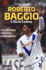 Roberto Baggio il Divin Codino
