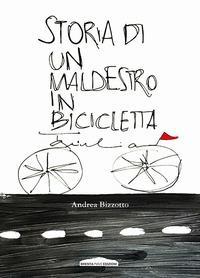 Storia di un maldestro in bicicletta