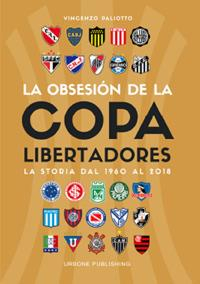 Obsesion por la Copa Libertadores