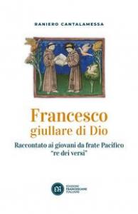 Francesco giullare di Dio