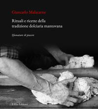Rituali e ricette della tradizione dolciaria mantovana