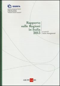 Rapporto sulle Regioni in Italia 2013