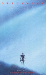 Descender. 5: La rivolta dei robot