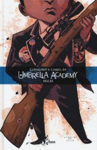 Umbrella Academy. Volume 2: Dallas