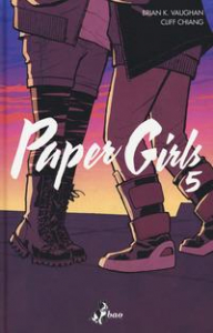 Paper girls / Brian K. Vaughan testi ; Cliff Chiang disegni ; Matt Wilson colori. 5