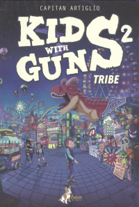 Kids with guns 2. Tribe