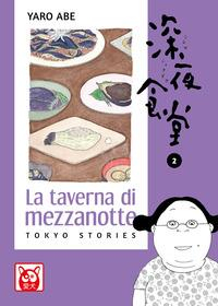 La taverna di mezzanotte : Tokyo stories / Yaro Abe. 2