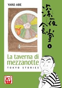 La taverna di mezzanotte : Tokyo stories / Yaro Abe. Volume 3
