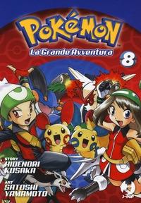 Pokémon : la grande avventura / story Hidenori Kusaka. 8