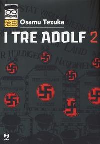 I tre Adolf