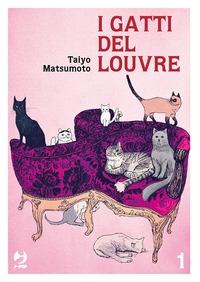 I gatti del Louvre / Taiyo Matsumoto. 1